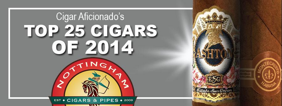 Top 25 Cigars of 2014 By Cigar Aficionado and Cigar Journal