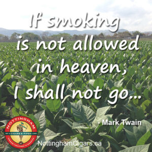 Twain Cigar quote Heaven