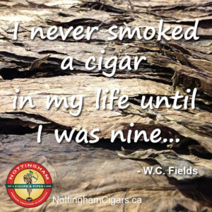 WC Fields Cigar Quote